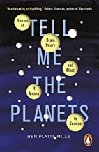 Tell Me the Planets: Stories of Brain Injury and What It Means to Survive (English Edition)