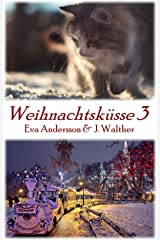 Weihnachtsküsse 3: Lesbische Weihnachtsgeschichten Kindle Ausgabe
