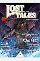 Lost Tales: Horror n°2 - Primavera 2021 (Italian Edition) Kindle Edition