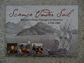 Science under sail: Russia's great voyages to America, 1728-1867