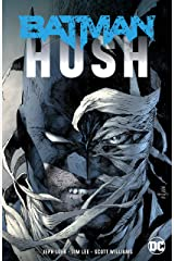 Batman: Hush (New Edition) (Batman (1940-2011)) Kindle Edition