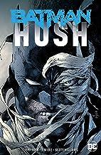 Batman: Hush (New Edition) (Batman (1940-2011))