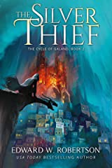 The Silver Thief (The Cycle of Galand Book 2) Kindle Edition