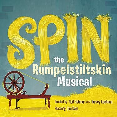 Spin: The Rumpelstiltskin Musical