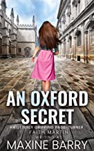 AN OXFORD SECRET an utterly gripping page-turner (Great Reads Book 5)