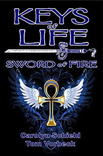 Keys of Life: Sword of Fire
