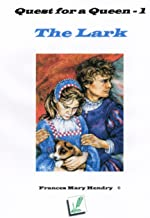 The Lark (Quest for a Queen Book 1)