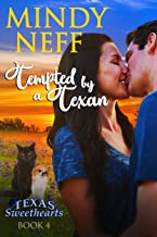 Tempted by a Texan: Small Town Contemporary Romance (Texas Sweethearts Book 4)