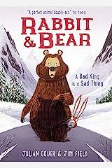 A Bad King is a Sad Thing: Book 5 (Rabbit and Bear) (English Edition) Versión Kindle