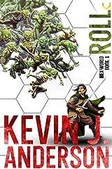Hexworld: Roll: A GameLit/Portal Fantasy Adventure Kindle Edition