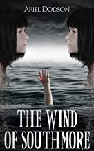 The Wind of Southmore