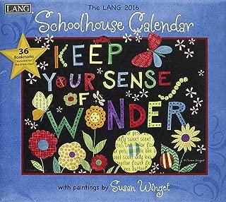 Schoolhouse 2016 Calendar: Keep Your Sense of Wonder, Bonus Download, Includes 36 Bookmarks
