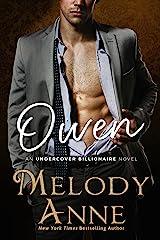 Owen (Undercover Billionaire Book 3) Kindle Edition