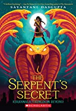 The Serpent's Secret (Kiranmala and the Kingdom Beyond #1)