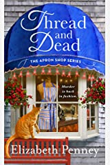 Thread and Dead: The Apron Shop Series Kindle Edition