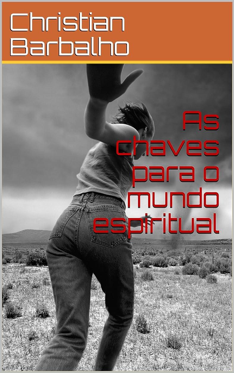 暴露する銃作りAs chaves para o mundo espiritual (Portuguese Edition)