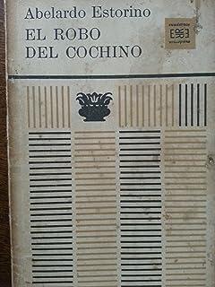 El Robo Del Cochino.teatro.primera Edicion,1964.