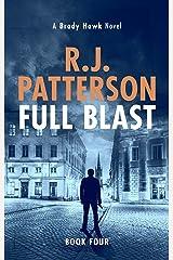 Full Blast (A Brady Hawk Novel Book 4) Kindle Edition