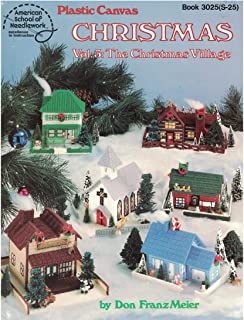Plastic Canvas Christmas, Vol. 3: The Christmas Village