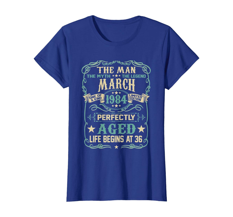 36th Birthday Gift The Man Myth Legend Born In MARCH 1984 T-Shirt