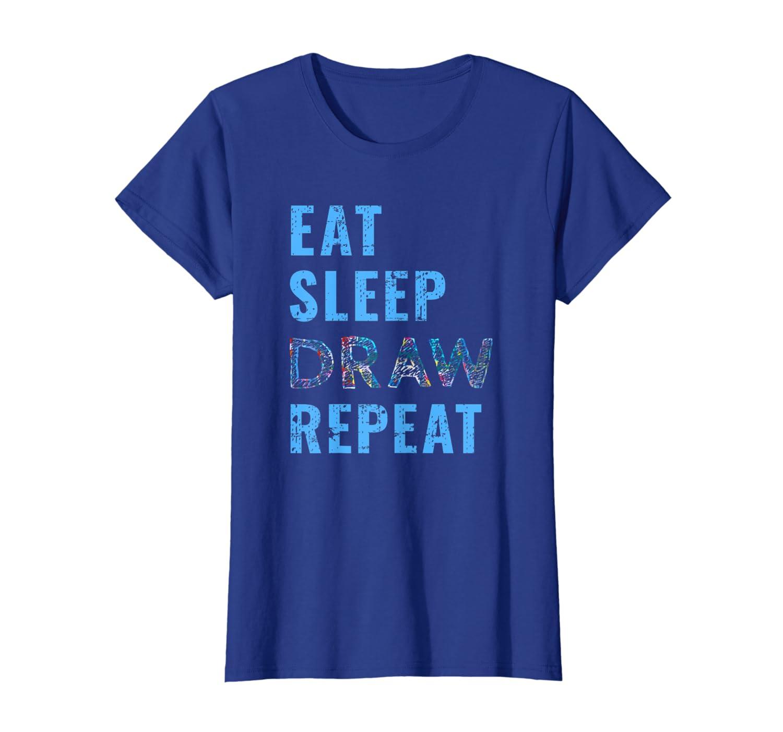 Artist Eat Sleep Draw Repeat Tshirt Art Drawing Gift Tee