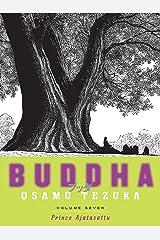 Buddha: Volume 7: Prince Ajatasattu Kindle Edition