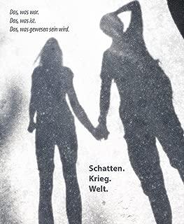 Schatten. Krieg. Leben. (German Edition)