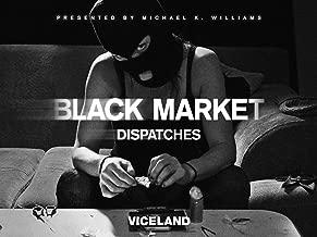 BLACK MARKET: DISPATCHES Season 1