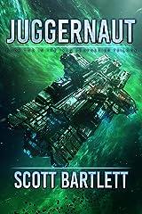 Juggernaut: A Space Opera Epic (The Ixan Prophecies Book 2) Kindle Edition