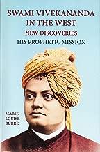 swami vivekananda في الغرب -- جديدة اكتشافات ، vol. 1: His prophetic مهمة ، قطعة واحدة