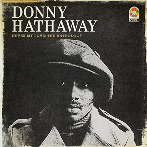 A Song For You Mono Single By Donny Hathaway On Amazon Music Amazon Com