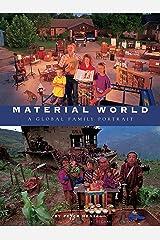 Material World: A Global Family Portrait (Sierra Club Books Publication) Paperback