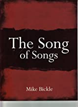 mike bickle song of songs