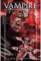 Vampire The Masquerade: Winter's Teeth #8 Kindle Edition