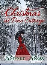 Christmas at Pine Cottage: A Christian Christmas Romance