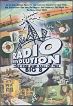 Radio Revolution: The Rise and Fall of the Big 8
