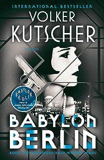 Babylon Berlin: Book 1 of the Gereon Rath Mystery Series
