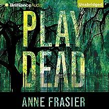 Play Dead: Elise Sandburg, Book 1