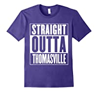 Straight Outta Thomasville Shirts Purple