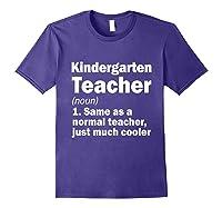 Kindergarten Tea Noun Definition Back To School Gift T-shirt Purple
