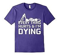 Everything Hurts I'm Dying Workout Funny Skeleton Shirts Purple