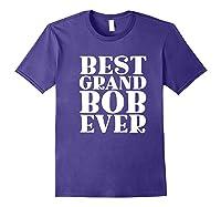 Ever Funny Grandpa Meme Quote Shirts Purple
