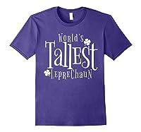 Worlds Tallest Leprechaun St Patricks Day Shirts Purple