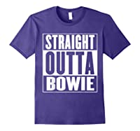 Straight Outta Bowie Shirts Purple
