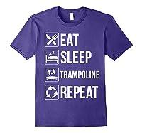Eat Sleep Trampoline Repeat Funny Gift Shirts Purple