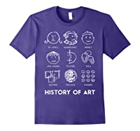 History Of Art For Teas, Students, S, Love Art T-shirt Purple