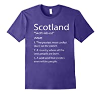 Scotland Definition Funny Scottish Scotland Shirts Purple