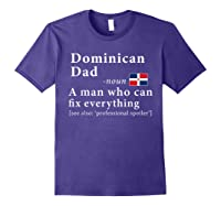 Dominican Dad Definition Dominican Republic Flag Fathers Shirts Purple