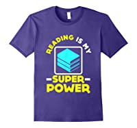 My Superpower Book Lovers Gift Shirts Purple