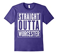 Straight Outta Worcester Distressed Vintage Funny Shirts Purple
